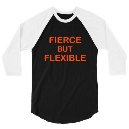 Fierce & Flexible 3/4 Sleeve Shirt Designed By Chiks