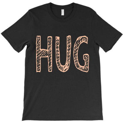 Hug T-shirt Designed By Fahmifutri17