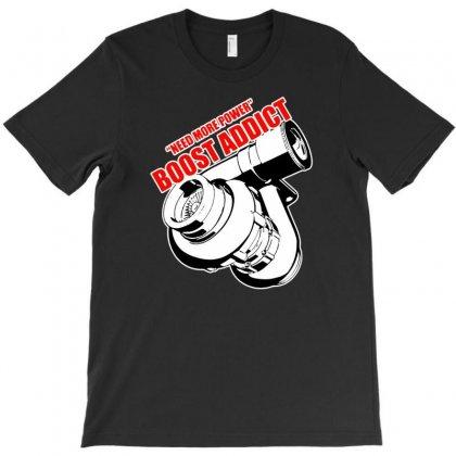 Boost Addic T-shirt Designed By Tonyhaddearts