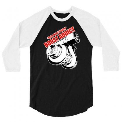 Boost Addic 3/4 Sleeve Shirt Designed By Tonyhaddearts