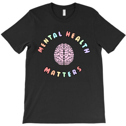 Mental Health Matters T-shirt Designed By Cloudystars