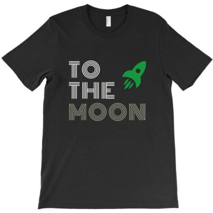 To The Moon T-shirt Designed By Cloudystars
