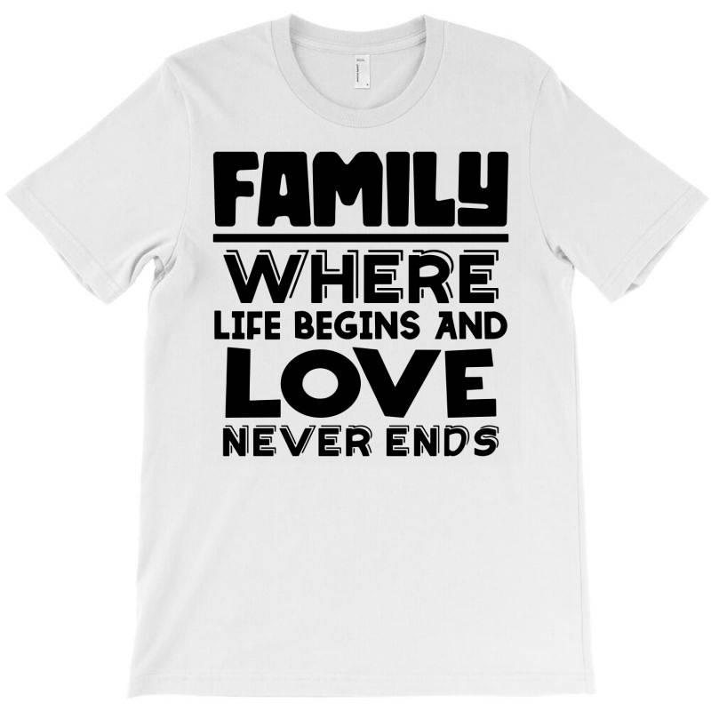 Family Quote 3 T-shirt | Artistshot