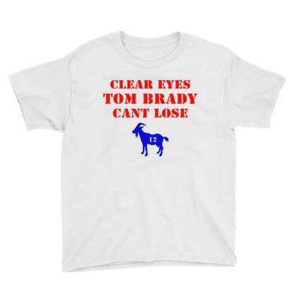 Clear Eyes Tom Brady Cant Lose Youth Tee Designed By Melissa Store