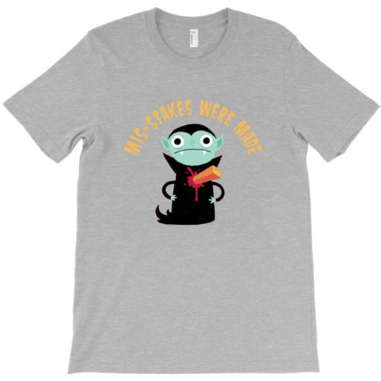 Mis Stakes Were Made Vampire T-shirt Designed By Nretys