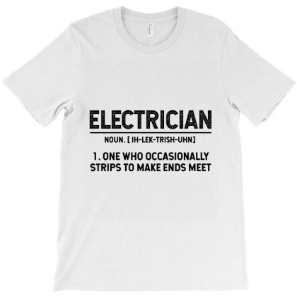 Electrician Definition - Jobs Gift Occupation T-shirt Designed By Diogo Calheiros