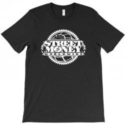 street money worldwide T-Shirt | Artistshot