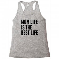 Mom Life Is The Best Life Racerback Tank | Artistshot