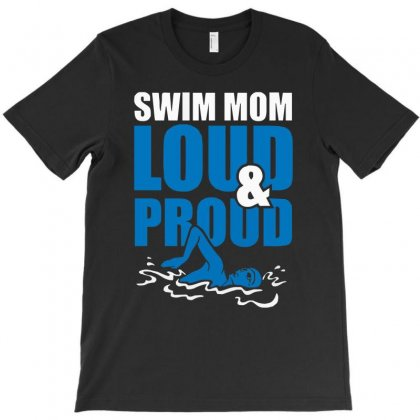 Swim Mom Loud And Proud Sports Athlete Athletic T-shirt Designed By Mdk Art