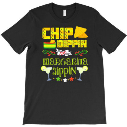 Chip Dippin And Margarita Sippin For Cinco De Mayo T-shirt Designed By Ngaart