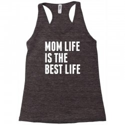 Mom Life Is The Best Life Racerback Tank | Artistshot