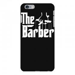 the barber iPhone 6 Plus/6s Plus Case | Artistshot