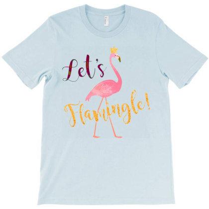 Let's Dance Flamingle! T-shirt Designed By Artmaker