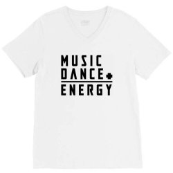 music plus dance is energy V-Neck Tee   Artistshot
