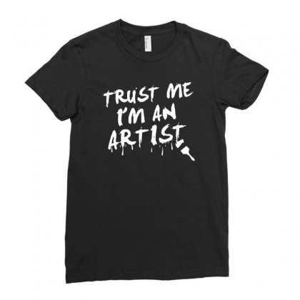 Trust Me I'm An Artist Ladies Fitted T-shirt Designed By Tonyhaddearts