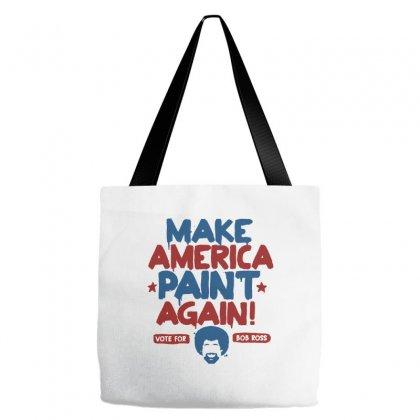 Painter Bob Ross Make America Paint Again Tote Bags Designed By Mdk Art