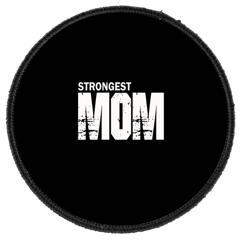 Strongest Mum Round Patch   Artistshot