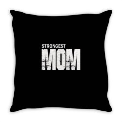 strongest mum Throw Pillow | Artistshot
