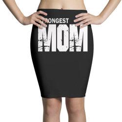 strongest mum Pencil Skirts | Artistshot