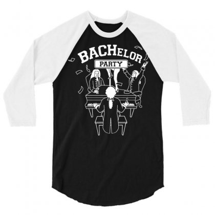 Bachelor Party 3/4 Sleeve Shirt Designed By Iamar25