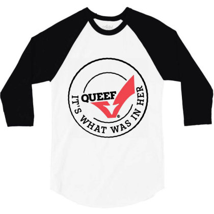 Queef 3/4 Sleeve Shirt Designed By Wowotees