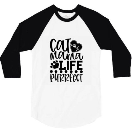 Cat Mama Life Is Purrfect 01 3/4 Sleeve Shirt Designed By Kahvel