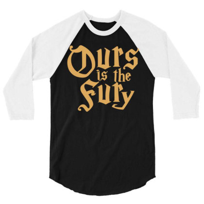 Ours Is The Fury 3/4 Sleeve Shirt Designed By Megaagustina