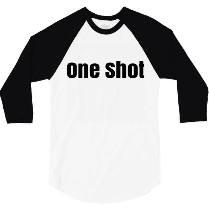 One  Shot 3/4 Sleeve Shirt Designed By Megaagustina
