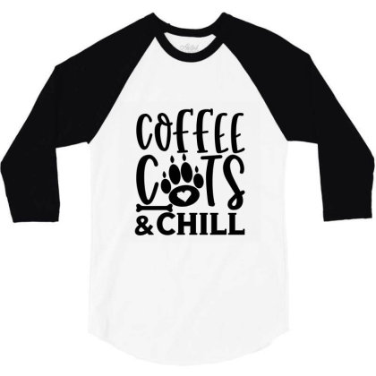 Coffee Cats And Chill 01 3/4 Sleeve Shirt Designed By Kahvel