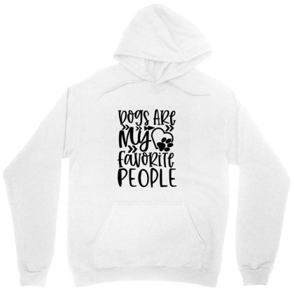Dogs Are My Favorite People 01 Unisex Hoodie Designed By Kahvel