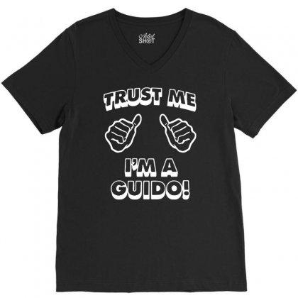 Trust Me Guido V-neck Tee Designed By Mdk Art