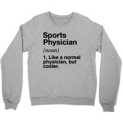 sports physician defined   funny definition Crewneck Sweatshirt   Artistshot