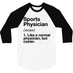 sports physician defined   funny definition 3/4 Sleeve Shirt   Artistshot