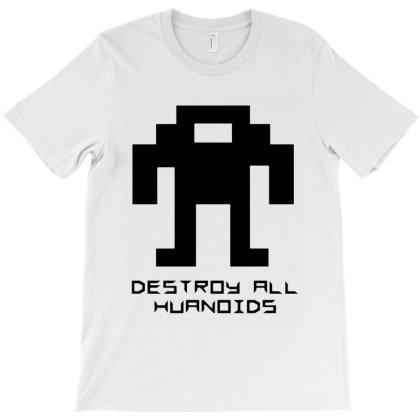 Destroy All Huanoids T-shirt Designed By Woko Art