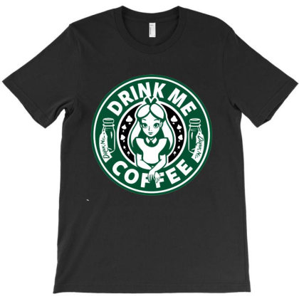 Drink Me Coffee T-shirt Designed By Woko Art