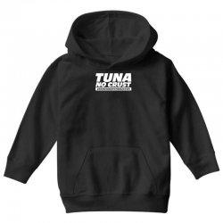 tuna no crust Youth Hoodie | Artistshot