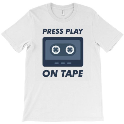 Press Play On Tape T-shirt Designed By Cloudystars