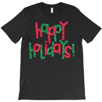 G 1 Happy Holidays T-shirt Designed By Mastitees.com