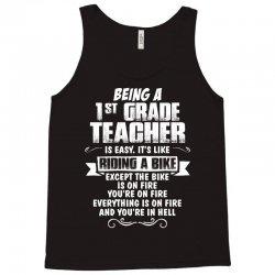 Being A 1st Grade Teacher.... Tank Top | Artistshot