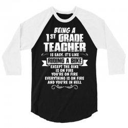 Being A 1st Grade Teacher.... 3/4 Sleeve Shirt | Artistshot
