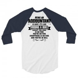 Being An Accountant... 3/4 Sleeve Shirt | Artistshot