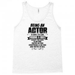 Being An Actor.... Tank Top | Artistshot