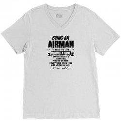 Being An Airman... V-Neck Tee   Artistshot