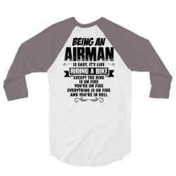 Being An Airman... 3/4 Sleeve Shirt   Artistshot