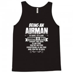 Being An Airman.... Tank Top   Artistshot