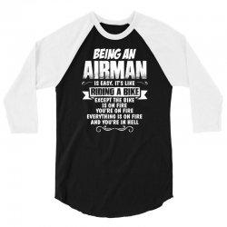 Being An Airman.... 3/4 Sleeve Shirt | Artistshot