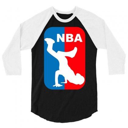 National Breakdancing Association Breakdance 3/4 Sleeve Shirt Designed By Iamar25