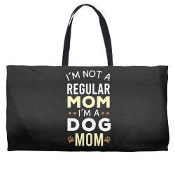 I'm Not A Regular Mom I'm A Dog Mom Weekender Totes   Artistshot