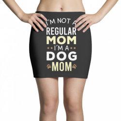 I'm Not A Regular Mom I'm A Dog Mom Mini Skirts | Artistshot