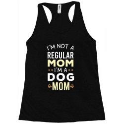 I'm Not A Regular Mom I'm A Dog Mom Racerback Tank | Artistshot